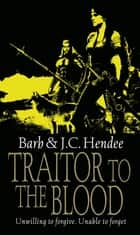 Traitor To The Blood eBook by Barb Hendee, J.C. Hendee