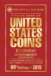 A Guide Book of United States Coins 2015 - The Official Red Book ebook by R.S. Yeoman,Kenneth Bressett