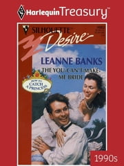 The You-Can't-Make-Me Bride ebook by Leanne Banks