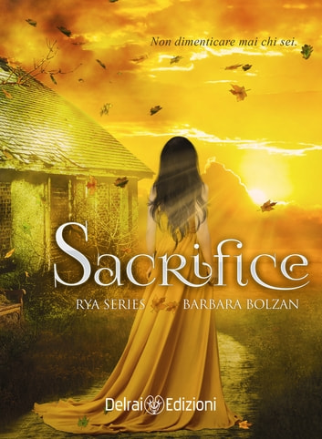 Sacrifice - Rya Series 2 eBook by Barbara Bolzan