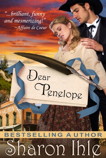 Dear Penelope (A Historical Western Romance) ebook by Sharon Ihle