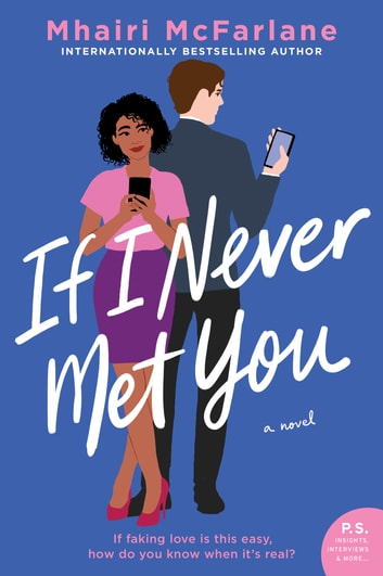 If I Never Met You - A Novel e-bog by Mhairi McFarlane