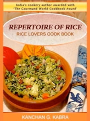 Repertoire Of Rice ebook by Kanchan Kabra