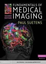 Fundamentals of Medical Imaging ebook by Paul Suetens