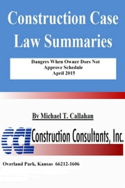 Dangers When Owner Does Not Approve Schedule ebook by Michael T. Callahan