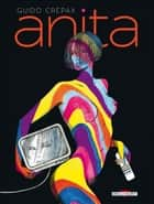 Anita ebook by Guido Crepax