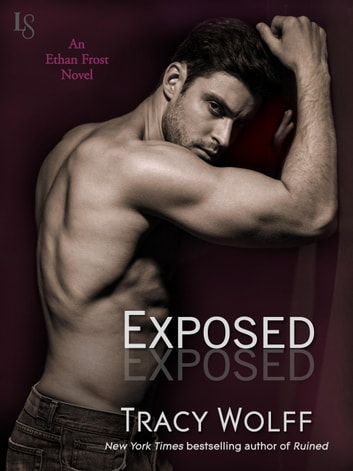 Exposed - An Ethan Frost Novel ebook by Tracy Wolff