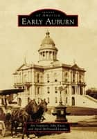 Early Auburn ebook by Art Sommers, John Knox, April McDonald-Loomis