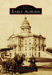 Early Auburn ebook by Art Sommers,John Knox,April McDonald-Loomis