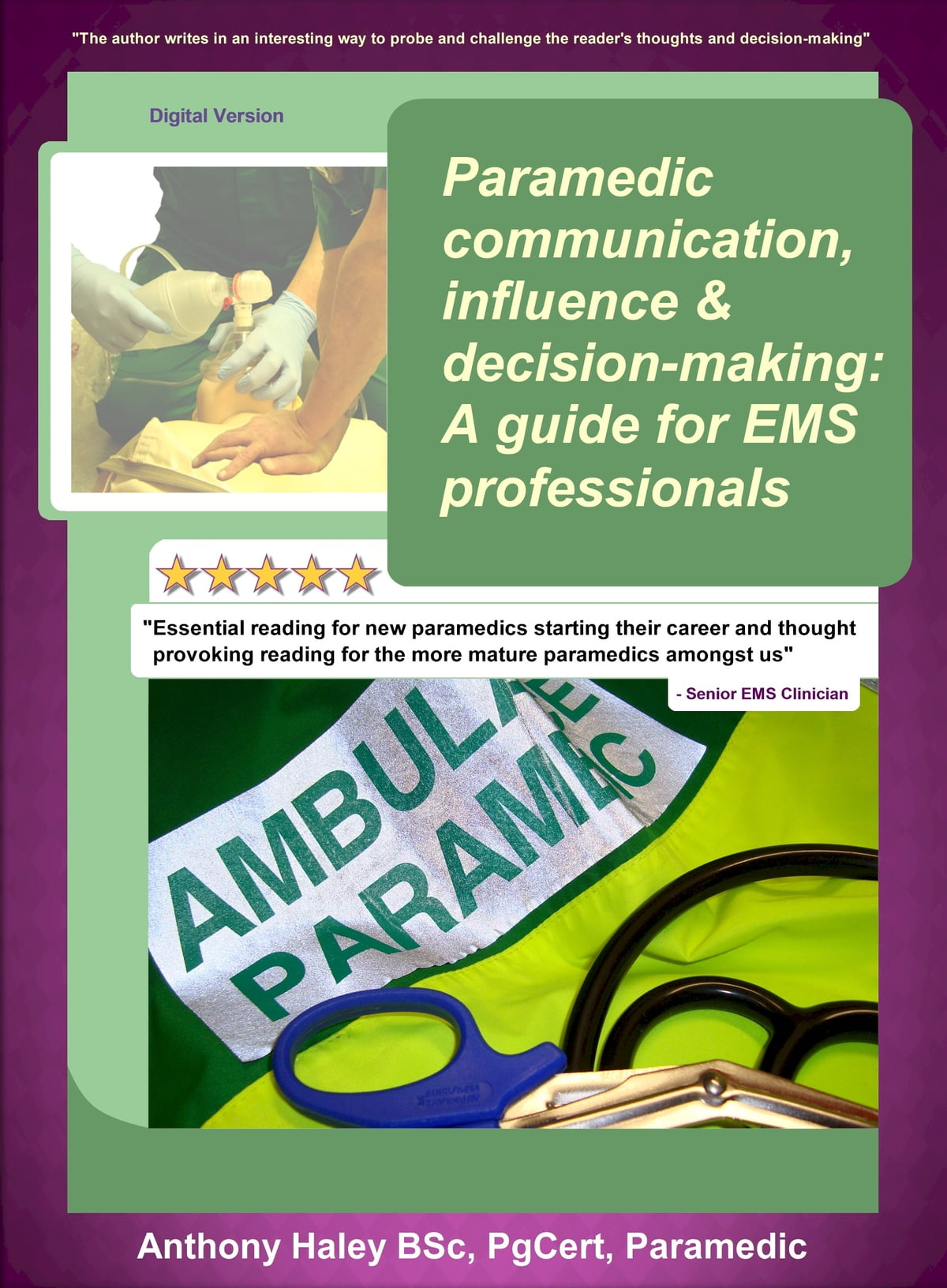 Paramedic Communication, Influence And Decision-Making: A Guide For ...