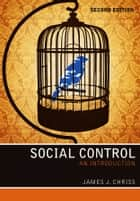 Social Control - An Introduction ebook by James J. Chriss