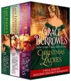 Christmas Ladies - 3 Full-Length Holiday Regencies ebook by