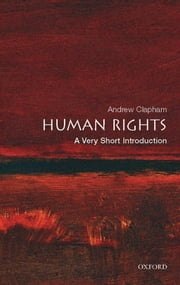 Human Rights: A Very Short Introduction ebook by Andrew Clapham
