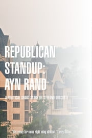 Republican Standup: Ayn Rand (Story) ebook by Stefano Boscutti