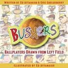 Bushers ebook by Ed Attanasio,Eric Gouldsberry