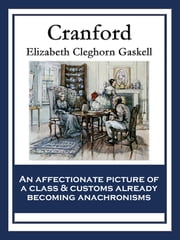Cranford - With linked Table of Contents ebook by Elizabeth Cleghorn Gaskell