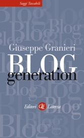 Blog Generation ebook by Derrick de Kerckhove,Giuseppe Granieri