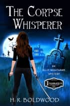 The Corpse Whisperer ebook by