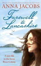 Farewell to Lancashire ebook by Anna Jacobs