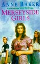 Merseyside Girls - An evocative wartime saga of a family struggling to face the future ebook by Anne Baker