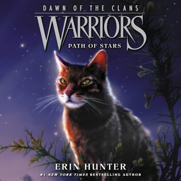 Warriors: Dawn of the Clans #6: Path of Stars audiobook by Erin Hunter