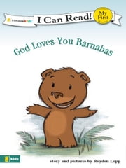 God Loves You Barnabas ebook by Royden Lepp