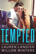 Tempted ebook by Willow Winters, Lauren Landish