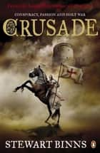 Crusade ebook by