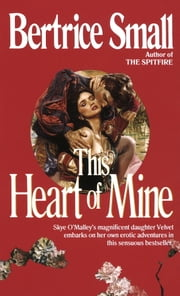 This Heart of Mine ebook by Bertrice Small