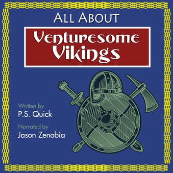 All About Venturesome Vikings audiobook by P.S. Quick