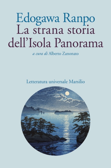 La strana storia dell'Isola Panorama ebook by Edogawa Ranpo