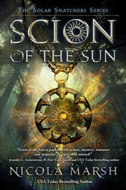 Scion of the Sun ebook by Nicola Marsh
