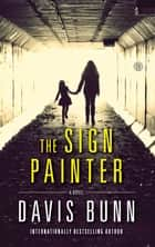 The Sign Painter - A Novel ebook by