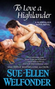 To Love a Highlander ebook by Sue-Ellen Welfonder