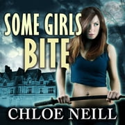 Some Girls Bite audiolibro by Chloe Neill
