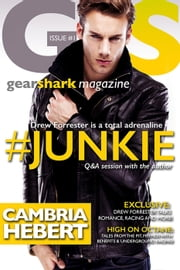 #Junkie - GearShark, #1 ebook by Cambria Hebert