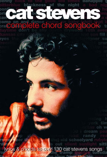 Cat Stevens Complete Chord Songbook ebook by Wise Publications