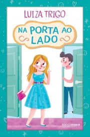 Na porta ao lado ebook by Luiza Trigo