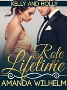 Role of a Lifetime - A Single Mom, Movie Star, Standalone Romance ebook by Amanda Wilhelm