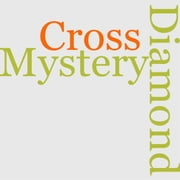 The Diamond Cross Mystery ebook by Chester K. Steele