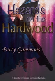 Hazards on the Hardwood ebook by Patty A. Gammons