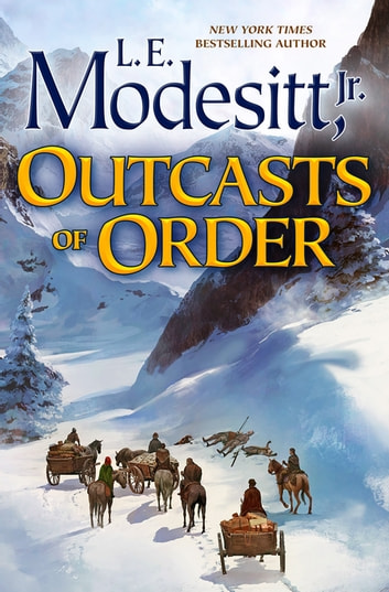 Outcasts of Order ebook by L. E. Modesitt Jr.