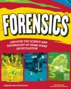 FORENSICS ebook by Carla Mooney,Samuel Carbaugh