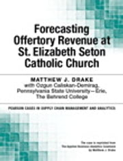 Forecasting Offertory Revenue at St. Elizabeth Seton Catholic Church ebook by Matthew Drake