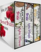 The Burnett Brides Boxed Set - Western Historical Romance ebook by Sylvia McDaniel