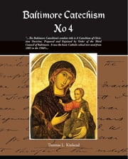 Baltimore Catechism (ebook) ebook by Kinkead, Thomas L.