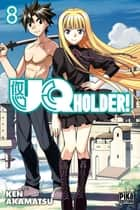 UQ Holder! T08 eBook by Ken Akamatsu