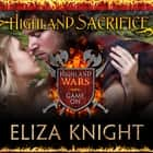 Highland Sacrifice audiobook by Eliza Knight
