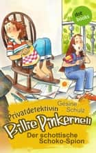 Privatdetektivin Billie Pinkernell - Sechster Fall: Der schottische Schoko-Spion eBook by Gesine Schulz