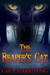 The Reaper's Cat ebook by Gina Marie Long